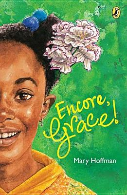 Encore, Grace! By Hoffman, Mary