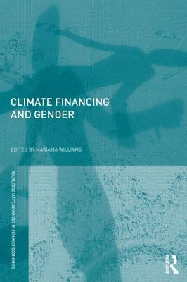 Climate Financing and Gender By Williams, Mariama